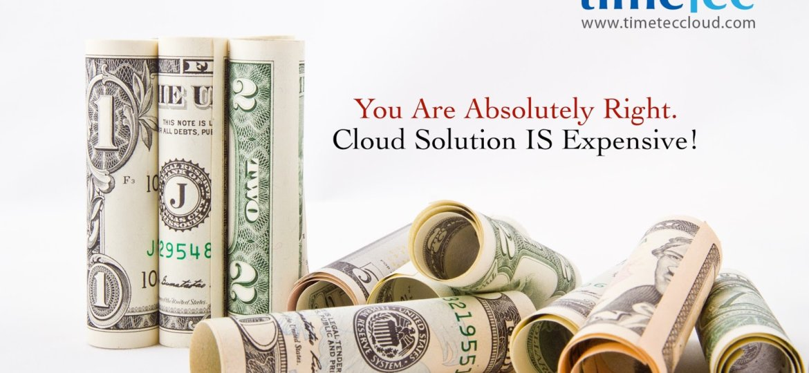 Cloud Solution is Expensive
